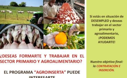 ¿Deseas formarte y trabajar en el sector primario y agroalimentario?: Programa AGROINSERTA