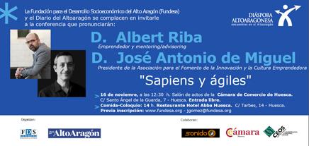 Conferencia día 16 de noviembre D. Albert Riba y D. José Antonio de Miguel: «Sapiens y ágiles».