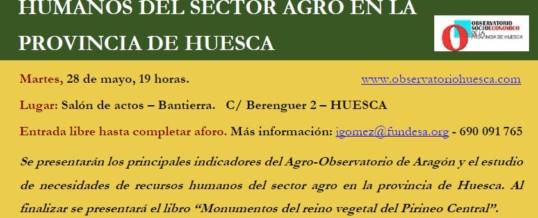 JORNADA «NECESIDADES FORMATIVAS Y DE RECURSOS HUMANOS DEL SECTOR AGRO EN LA PROVINCIA DE HUESCA»